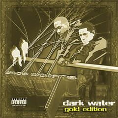 Dark Water: Gold Edition