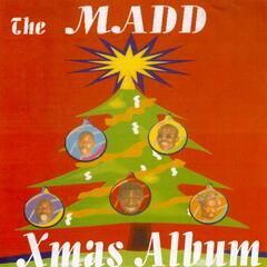 The Madd Xmas Album