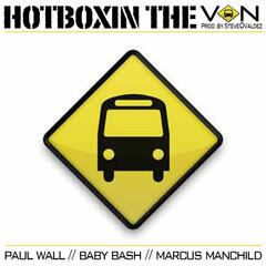 Hotboxin The Van (feat. Paul Wall & Marcus Manchild)