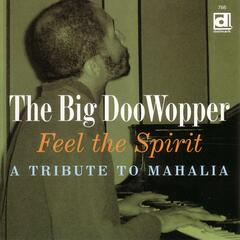 Feel The Spirit: A Tribute To Mahalia