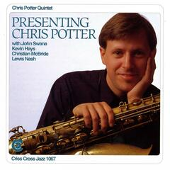 Presenting Chris Potter
