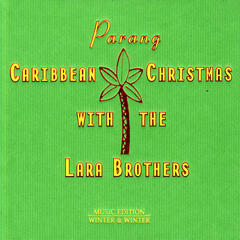 Caribbean Christmas with the Lara Brothers