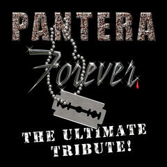 Pantera Forever - The Ultimate Tribute