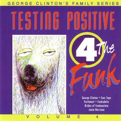 Testing Positive 4 The Funk