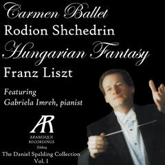 Shchedrin & Liszt: The Daniel Spalding Collection, Vol. 1