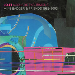Lo Fi, Acoustic Excursions