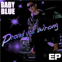 Proved You Wrong - EP