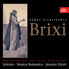 Brixi: Judas Iscariot. Oratorio for the Holy Feast of Good Friday