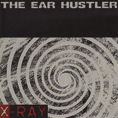 THE EAR HUSTLER