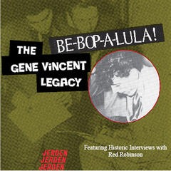 Be-Bop-A-Lula... The Gene Vincent Legacy
