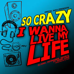I Wana Live My Life - Single