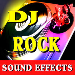 DJ Rock Sound Effects