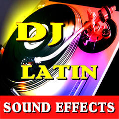 DJ Latin Sound Effects