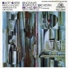 Elliott Carter: Piano Concerto/Variations for Orchestra