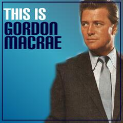 This Is Gordon MacRae