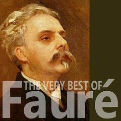 The Very Best of Fauré