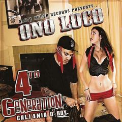 Ono Loco - 4th Generation Cali4nia D-Boy