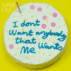 I Don't Want Anybody That Wants Me - Single