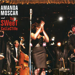 Amanda Moscar and The Sweet Collective