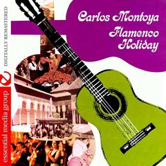 Flamenco Holiday (Digitally Remastered)