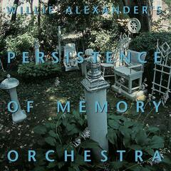 Willie Alexander's Persistence of Memory Orchestra