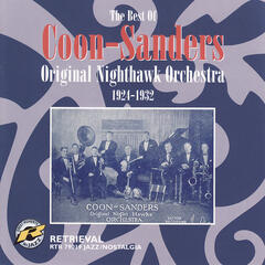 The Best Of Coon-Sanders 1924-1932