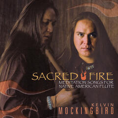 Sacred Fire: Meditation Songs for Native American Flute