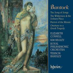Bantock: The Song of Songs