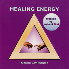 Healing Energy: Blessed by John of God
