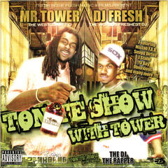 Tonite Show With Tower