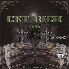 Get Rich or Keep Lying the Compilation
