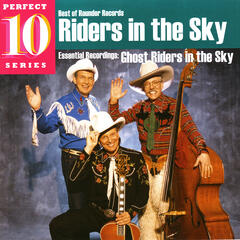 Riders in the Sky - Perfect 10 Series