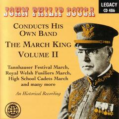 The March King Volume II