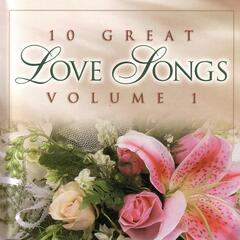 10 Great Love Songs : Vol. 1