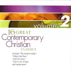 16 Great Contemporary Christian Classics: Vol. 2