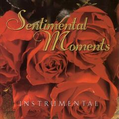 Sentimental Moments - Instrumentals