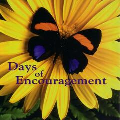 Days of Encouragement