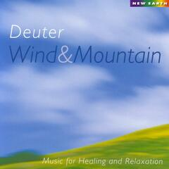 Wind & Mountain - Music For Healing And Relaxation