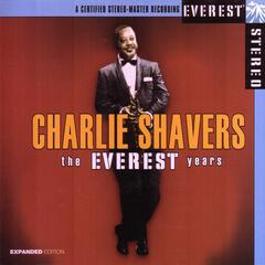 The Everest Years: Charlie Shavers