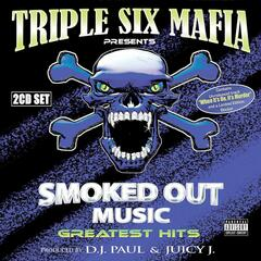Smoked Out Music Greatest Hits