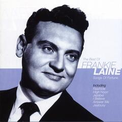 The Best of Frankie Laine - Song Of Fortune