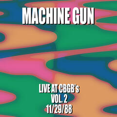 Machine Gun Live at CBGB's #2 11/29/88