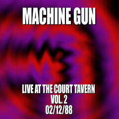 Machine Gun Live at the Court Tavern #2 2/12/88