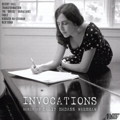 Invocations: Music by Dalit Hadass Warshaw