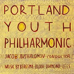 Portland Youth Philharmonic plays Bergsma, Lees, Diamond & Bloch