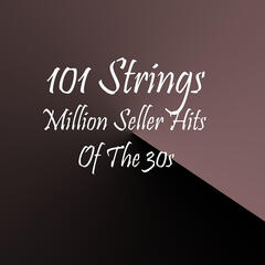 Million Seller Hits Of The 30s