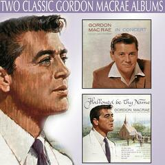 Gordon Macrae in Concert / Hallowed Be Thy Name