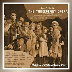 The Threepenny Opera (Original Off-Broadway Cast)