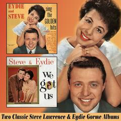 Eydie and Steve Sing the Golden Hits / We Got Us