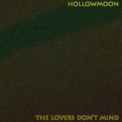 The Lovers Don't Mind - EP